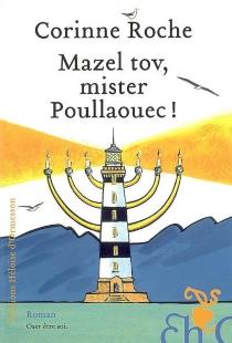 Mazel tov, mister Poullaouec ! - CorinneRoche