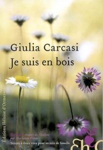 Je suis en bois - GiuliaCarcasi