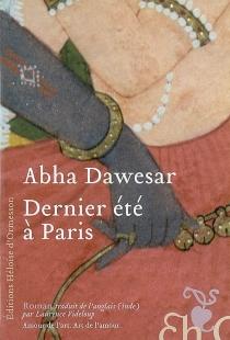 Dernier été à Paris - AbhaDawesar