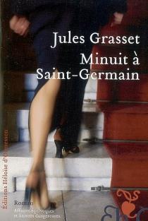 Minuit à Saint-Germain - JulesGrasset