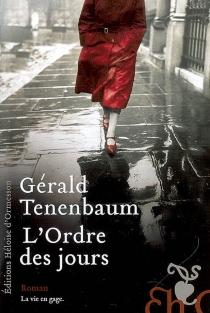 L'ordre des jours - GéraldTenenbaum