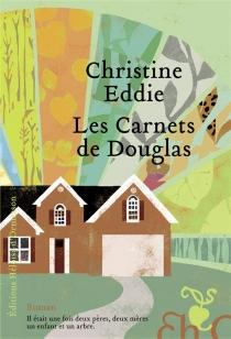 Les carnets de Douglas - ChristineEddie