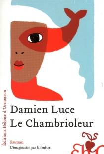 Le chambrioleur - DamienLuce