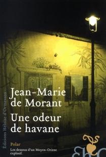 Une odeur de Havane - Jean-Marie deMorant