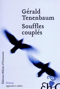 Souffles couplés - GéraldTenenbaum
