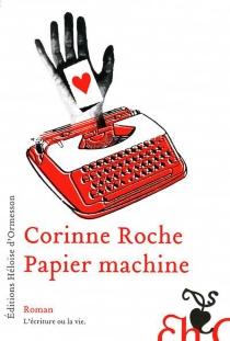 Papier machine - CorinneRoche