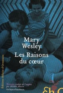 Les raisons du coeur - MaryWesley
