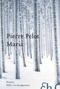 Maria - PierrePelot