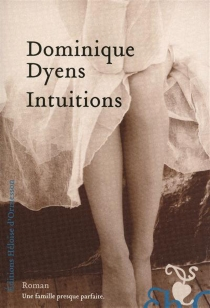 Intuitions - Dominique Dyens