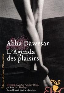 L'agenda des plaisirs - AbhaDawesar