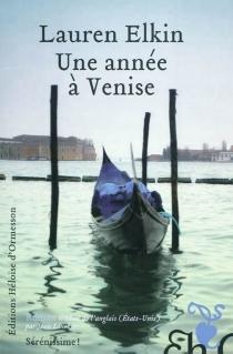 Une année à Venise - LaurenElkin