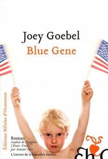 Blue Gene - JoeyGoebel