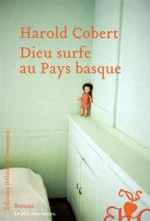 Dieu surfe au Pays basque - HaroldCobert