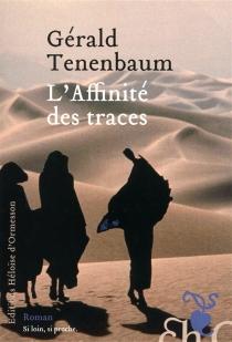 L'affinité des traces - GéraldTenenbaum