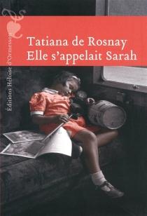 Elle s'appelait Sarah - Tatiana deRosnay