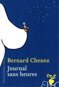 Hourless Diary| Journal sans heures - BernardChenez