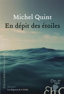En dépit des étoiles - MichelQuint
