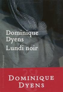 Lundi noir - DominiqueDyens