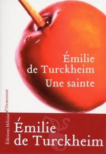 Une sainte - Emilie deTurckheim