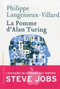 La pomme d'Alan Turing - PhilippeLangenieux-Villard