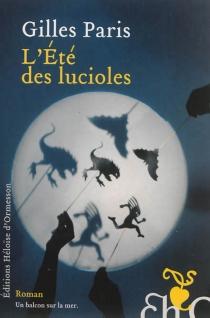 L'été des lucioles - GillesParis