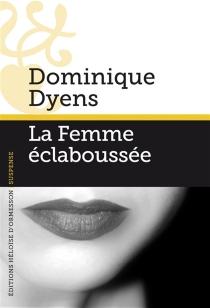 La femme éclaboussée - DominiqueDyens