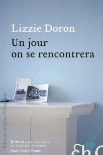 Un jour, on se rencontrera - LiysieDoron