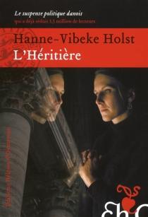 L'héritière - Hanne-VibekeHolst