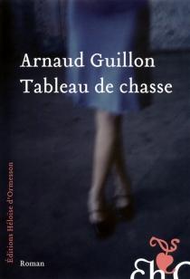 Tableau de chasse - ArnaudGuillon