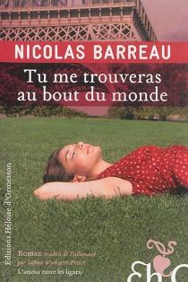 Tu me trouveras au bout du monde - NicolasBarreau