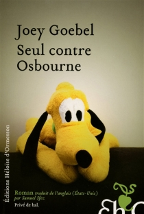 Seul contre Osbourne - JoeyGoebel