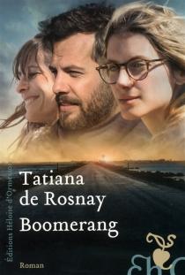 Boomerang - Tatiana deRosnay