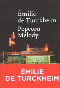 Popcorn melody - Emilie deTurckheim