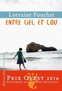 Entre ciel et Lou - LorraineFouchet