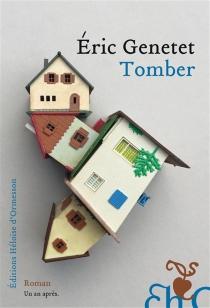Tomber - ÉricGenetet
