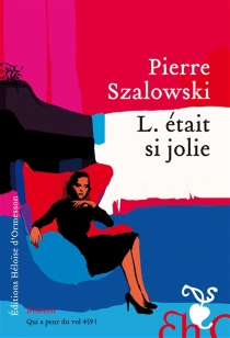 L. était si jolie - PierreSzalowski