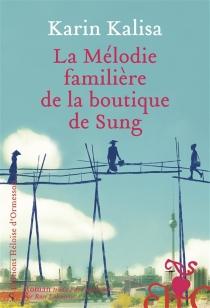 La mélodie familière de la boutique de Sung - KarinKalisa