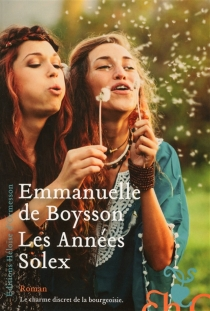 Les années Solex - Emmanuelle deBoysson