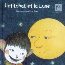 Petitchat et la Lune - Myriam