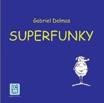 Superfunky - GabrielDelmas