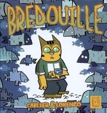 Bredouille - Carlier