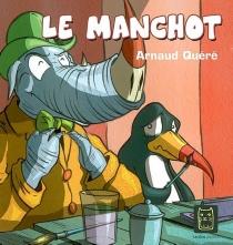 Le manchot - ArnaudQuéré