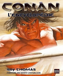 Conan : l'encyclopédie - Roy Thomas