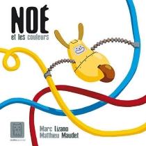 Noé et les couleurs - MarcLizano