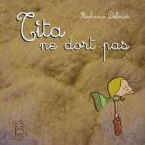 Tita ne dort pas - StéphanieDelmas