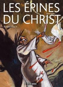 Les épines du Christ - ArnaudFloc'h