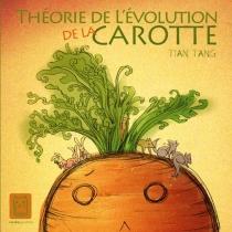 Théorie de l'évolution de la carotte - TangTian
