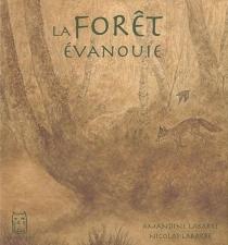 La forêt évanouie - AmandineLabarre
