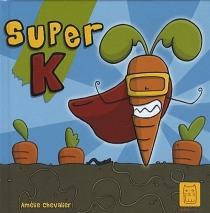 Super K - AmélieChevalier