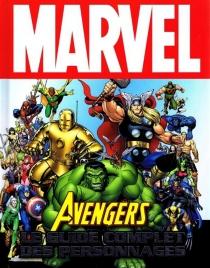 Avengers : le guide complet des personnages -